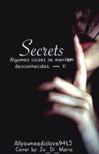 Secrets by allyouneedislove9415