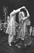 Arbâz & Elakshi by AhLaGangsta
