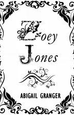Zoey Jones [Bonus Material] by AbigailGranger