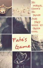 Fate's Game by RahRahFaith