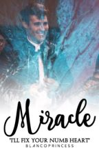 Miracle ❁ Jorge & Martina [✓] by blancoprincess
