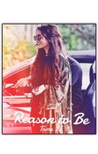 Reason to Be | z.m         TOME II by BadRoyal
