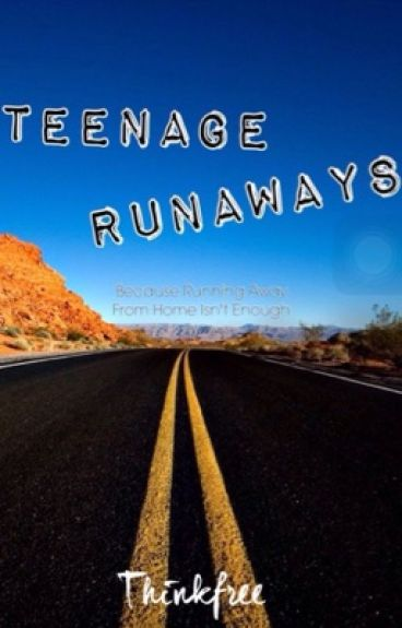 teenage runaways essay