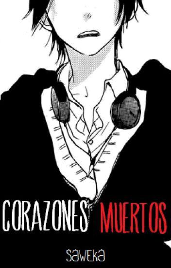 Corazones Muertos (Yaoi/Gay)