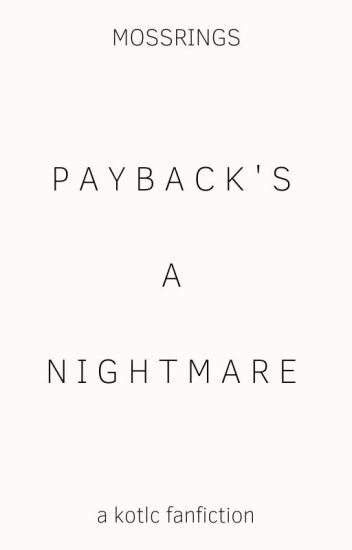 Payback's A Nightmare | ✔