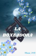 La Boxeadora by marii_fm