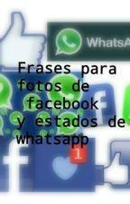 Frases para fotos de facebook y estados de whatsapp by MonkeytlMoon