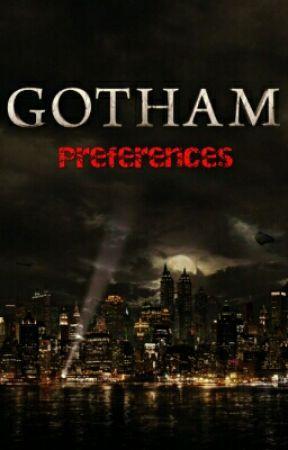 Gotham Preferences by stuckys