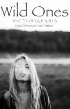 Wild One's ( One Direction fan fiction ) by NotAJohnGreenFan