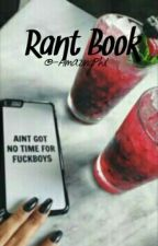 Rant Book by -AmazingPhil