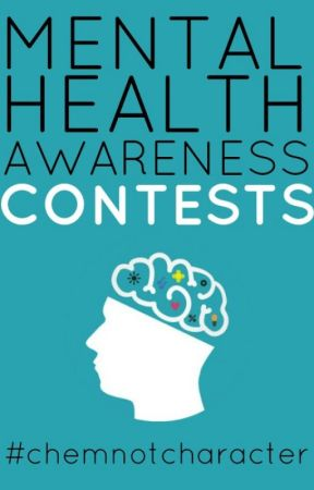 Mental Health Awareness Contests by chemnotcharacter