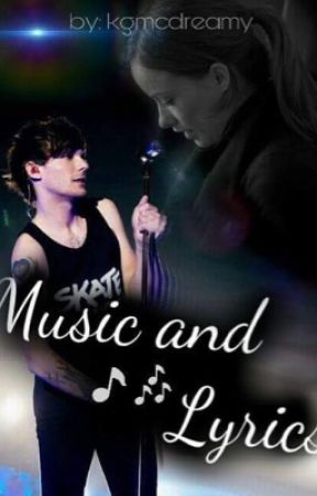Music and Lyrics (Louis Tomlinson) by kgmcdreamy