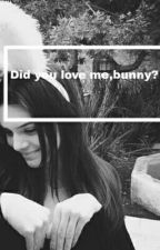 Did you love me,bunny? by seiraxis