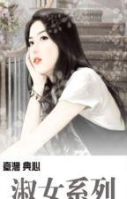 Thục nữ hệ liệt by Minhhuong_23