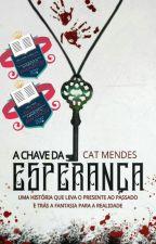 A Chave Da Esperança by eniloracm