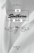 My Southern Belle (Lesbian Stories) by MariJiraM