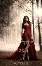 The Vampire Princess [Sequel to NS] by x0mckinzi_