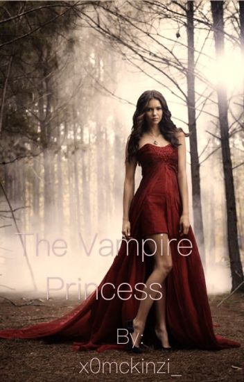 The Vampire Princess [Sequel to NS]