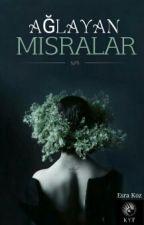 AĞLAYAN MISRALAR by EsraKoz4