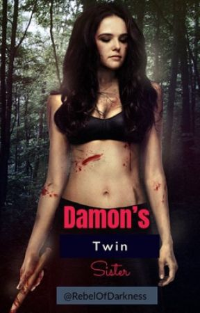 Damon's twin sister by RebelOfDarkness