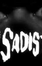 the sadist by kartaliceselin123