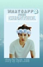 Whatsapp 2/ >> Chanyeol by byun_zulal
