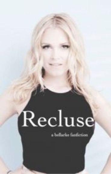 Bellarke ; Recluse (German Translation)