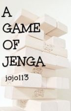 A Game of Jenga by jojo113