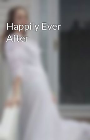 Happily Ever After by archergirl2