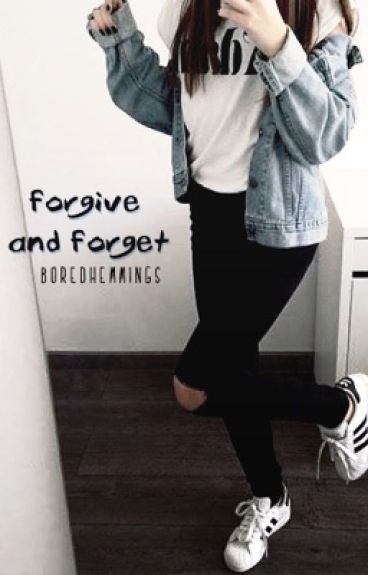 Forgive and forget l.h ≪book 2≫