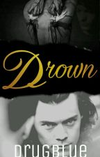 Drown. (l.s.) [Terminada] by DrugBlue