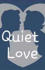 Quiet Love by theginger02