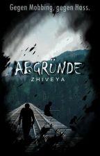 Abgründe by Zhiveya