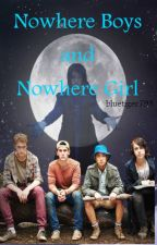 Nowhere Boys and Nowhere Girl (ON HOLD) by bluetiger798