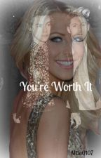 You're Worth It ( A Niall Horan Fan Fiction) by milla0107