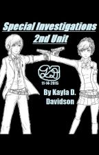 Special Investigations: 2nd Unit by Kaylove75