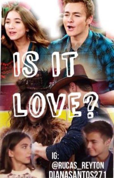 Is it Love?| Rucas