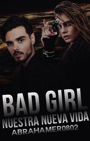 Bad Girl (Abraham Mateo y tú)