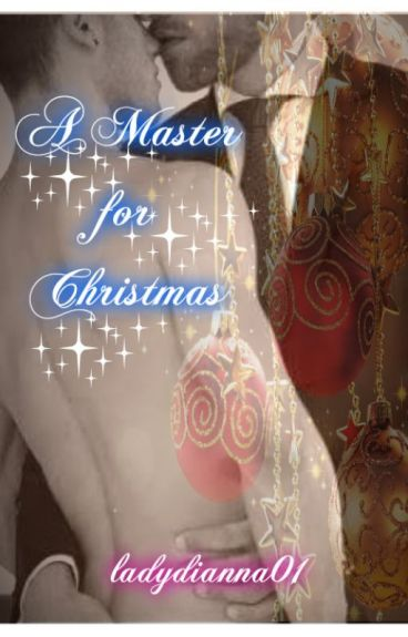 A Master for Christmas  (manxman) Christmas Short Story **Subs Book 2**