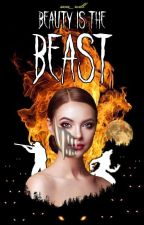 Beauty is the Beast by Sara_will