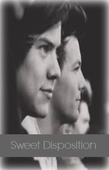 Sweet Disposition (Larry Stylinson)