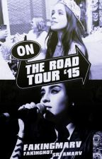 On the road tour. {Camren} by FakingNot