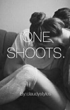 ONE SHOOTS. by claudystyles