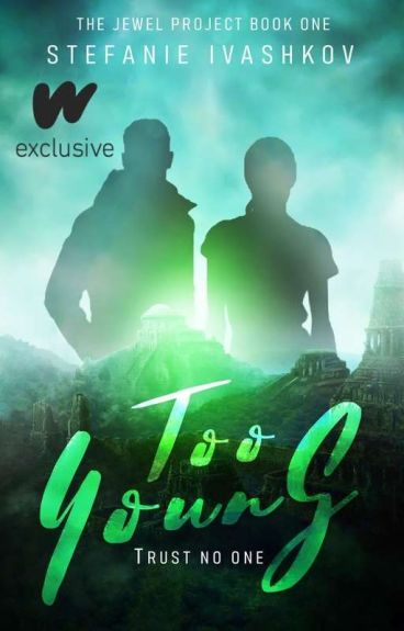 Too Young (The Jewel Project #1)✅