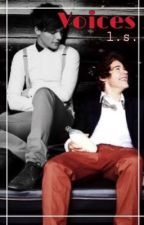 Voices ~ Larry Stylinson AU by GiulyFiore16