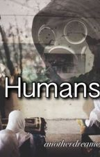 Humans by wolfiepetrova