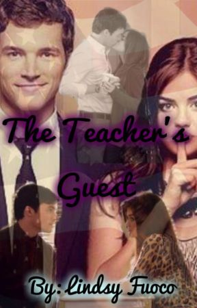 The Teacher's Guest by LindsyFuoco