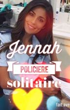 JENNAH - POLICIÈRE SOLITAIRE by cheekychronique
