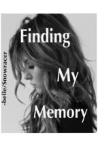 Finding My Memory by snowracer