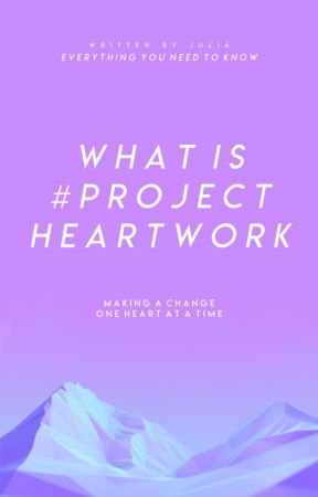 0.1 | What Is #ProjectHeartwork? by ProjectHeartwork